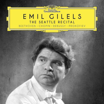 EMIL GILELS - SEATTLE RECITAL (BEETHOVEN / CHOPIN / DE - CD New