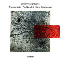DANISH STRING QUARTET - ADES / NORGARD / ABRAHAMSEN - CD New