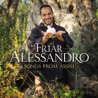 FRIAR ALESSANDRO - SONGS FROM ASSISI (CD)