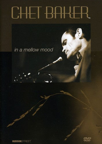 CHET BAKER - IN A MELLOW MOOD - Video DVD