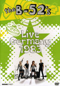 B-52'S - LIVE GERMANY 1983 - Video DVD