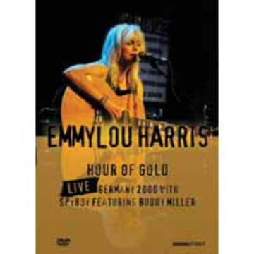 EMMYLOU HARRIS - HOUR OF GOLD: LIVE IN GERMANY 2000 - Video DVD
