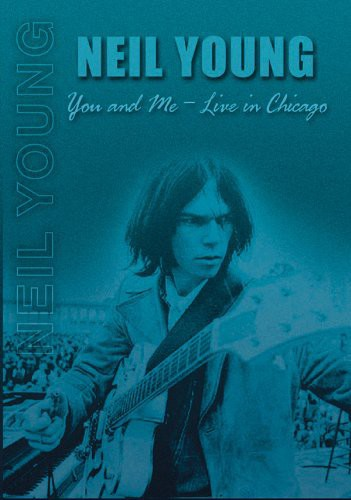 NEIL YOUNG - YOU & ME: LIVE IN CHICAGO - Video DVD