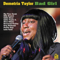 DEMETRIA TAYLOR - BAD GIRL - CD New