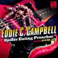EDDIE C. CAMPBELL - SPIDER EATING PREACHER - CD New