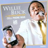 WILLIE BUCK - CELL PHONE MAN - CD New
