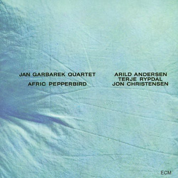 JAN GARBAREK - AFRIC PEPPERBIRD
