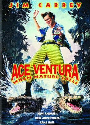 ACE VENTURA: WHEN NATURE CALLS - ACE VENTURA: WHEN NATURE CALLS
