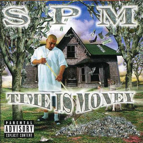SPM ( SOUTH PARK MEXICAN ) - TIME IS MONEY