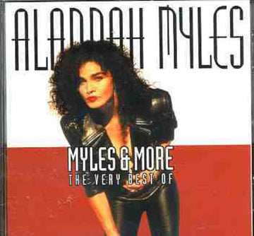 ALANNAH MYLES - MYLE & MORE/THE VERY BEST OF
