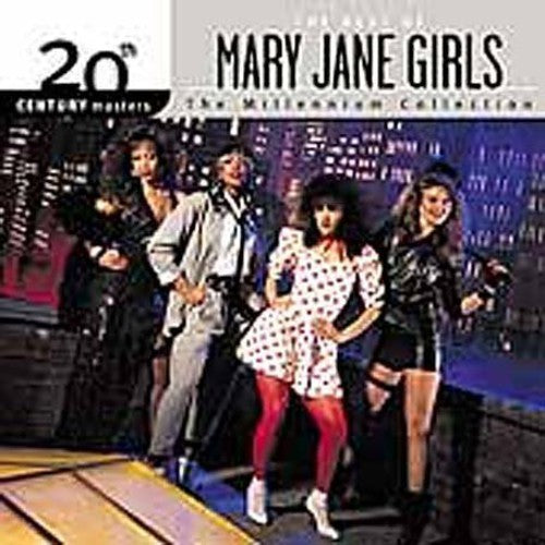 MARY JANE GIRLS - 20TH CENTURY MASTERS: MILLENNIUM COLLECT