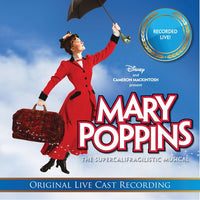 MARY POPPINS: THE LIVE CAST RECORDINGS / - MARY POPPINS: THE LIVE CAST RECORDINGS / - CD New