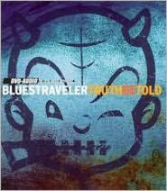 BLUES TRAVELER - TRUTH BE TOLD - CD New