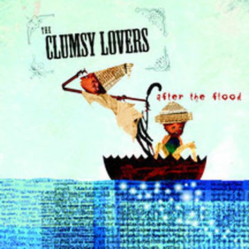 CLUMSY LOVERS - AFTER THE FLOOD