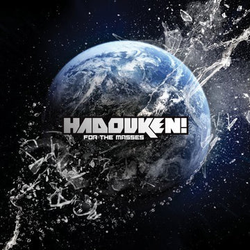 HADOUKEN - FOR THE MASSES