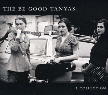 BE GOOD TANYAS - COLLECTION (2000-2012)