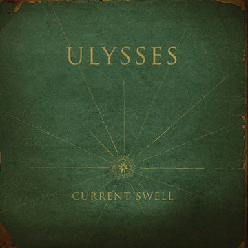 CURRENT SWELL - ULYSSES