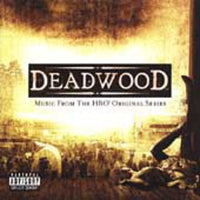 DEADWOOD: MUSIC FROM HBO ORIGINAL SERIES - DEADWOOD: MUSIC FROM HBO ORIGINAL SERIES - CD New