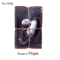 CHILDS, TONI - HOUSE OF HOPE (CD)