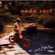 NADA SURF - HIGH / LOW (CD)