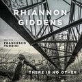 GIDDENS,RHIANNON / TURISSI,FRANCESCO - THERE IS NO OTHER