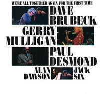 BRUBECK, DAVE - WE'RE ALL TOGETHER AGAIN FOR T (CD)
