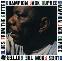 DUPREE, CHAMPION JACK - BLUES FROM THE GUTTER (CD)