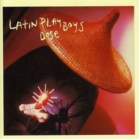 LATIN PLAYBOYS - DOSE (CD)