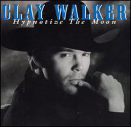 WALKER, CLAY - HYPNOTIZE THE MOON (CD)
