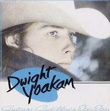 DWIGHT YOAKAM - GUITAR CADILLACS ETC ETC
