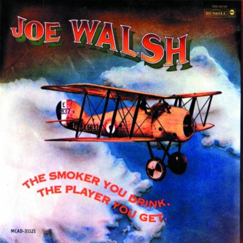 WALSH, JOE - SMOKER YOU DRINK, THE PLAYER YOU GET (CD) - CD New