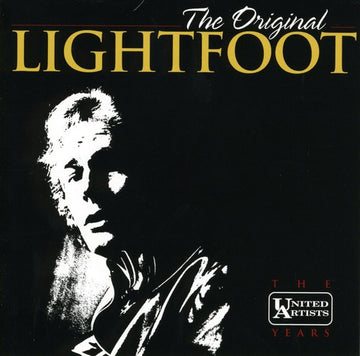 GORDON LIGHTFOOT - ORIGINAL LIGHTFOOT: UNITED ART