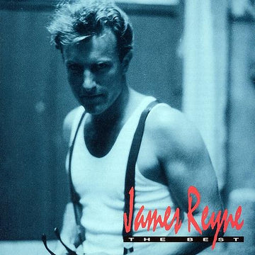 JAMES REYNE - BEST OF JAMES REYNE, THE