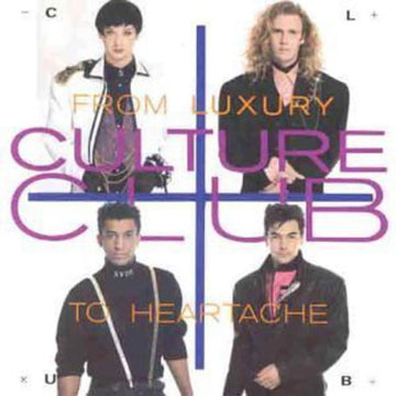 CULTURE CLUB - FROM LUXURY TO HEARTACHE