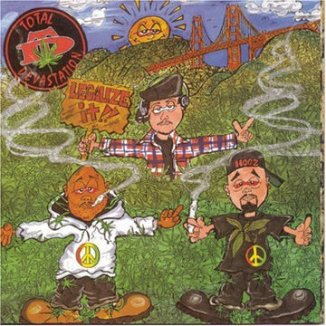TOTAL DEVASTATION - LEGALIZE IT