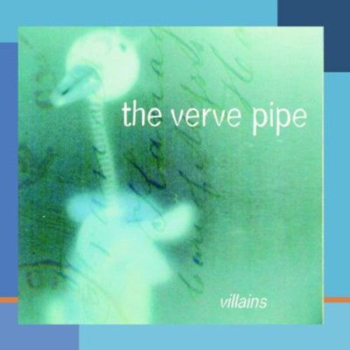 VERVE PIPE, THE - VILLAINS (CD)
