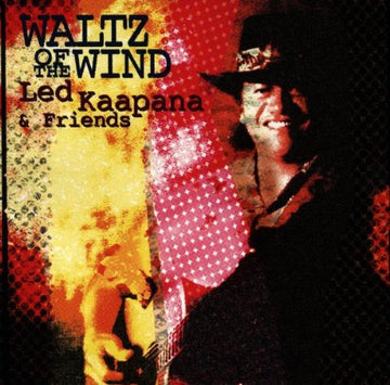 & FRIENDS KAAPANA LED - WALTZ OF THE WIND - CD New