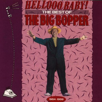 BIG BOPPER - HELLO BABY: BEST OF THE BIG BOPPER - CD New