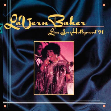 BAKER, LA VERN - LIVE IN HOLLYWOOD 91 (CD)