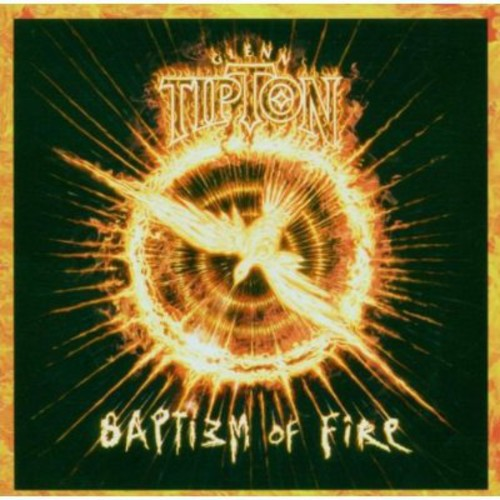 TIPTON, GLENN - BAPTISM OF FIRE (CD)