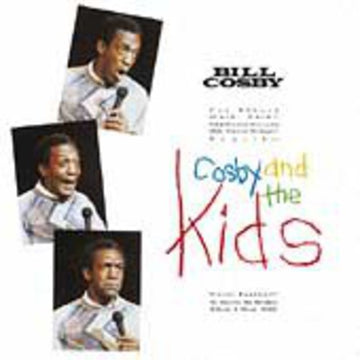 BILL COSBY - COSBY & THE KIDS
