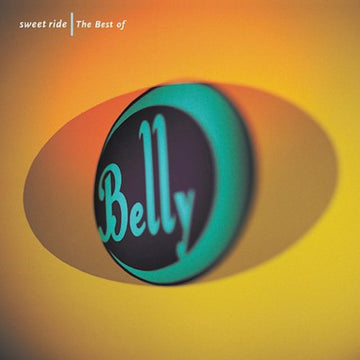 BELLY - SWEET RIDE: BEST OF (CD)