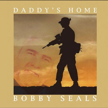 BOBBY SEALS - DADDY'S HOME