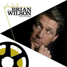BRIAN WILSON - PLAYBACK: BRIAN WILSON ANTHOLOGY