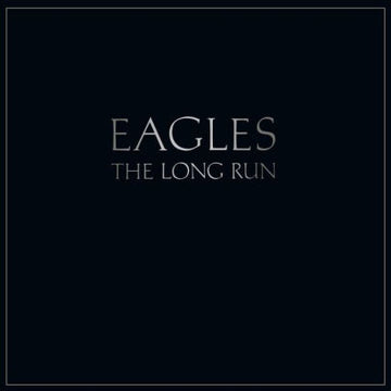 EAGLES - LONG RUN (Vinyl LP)