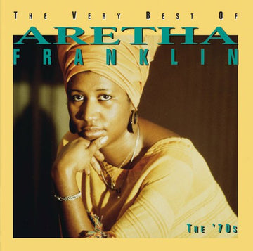ARETHA FRANKLIN - VERY BEST OF ARETHA FRANKLIN: THE 70S