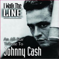 VARIOUS - I WALK THE LINE TRIBUTE TO CASH