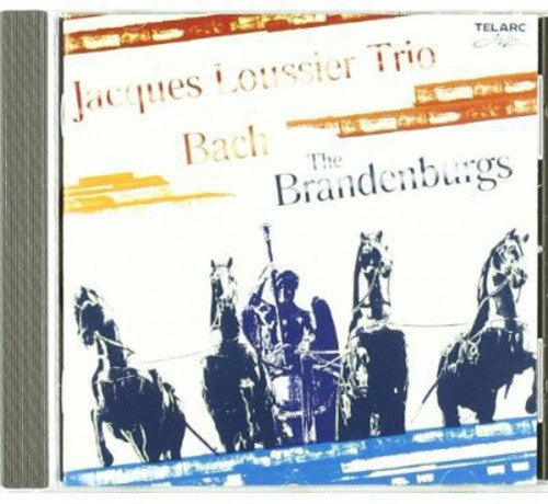 LOUSSIER, TRIO, JACQUES - BRANDENBURG CONCERTOS (CD)