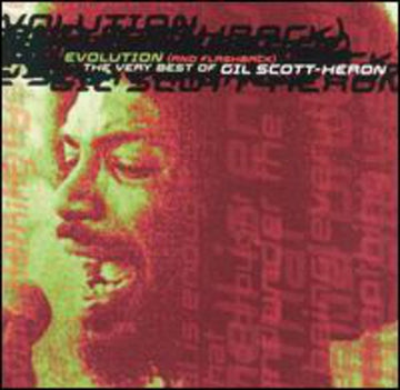 GIL SCOTT-HERON - EVOLUTION & FLASHBACK: VERY BEST OF
