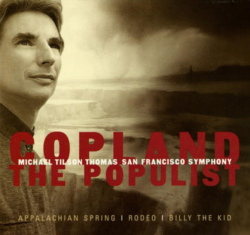 COPLAND / SFS / THOMAS - POPULIST: SUITE BILLY KID / APPALACHIAN